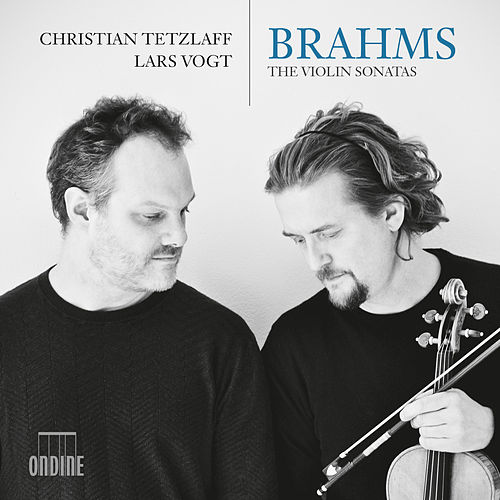 Brahms: The Violin Sonatas by Christian Tetzlaff