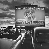 Don't Love Nobody by Laurel