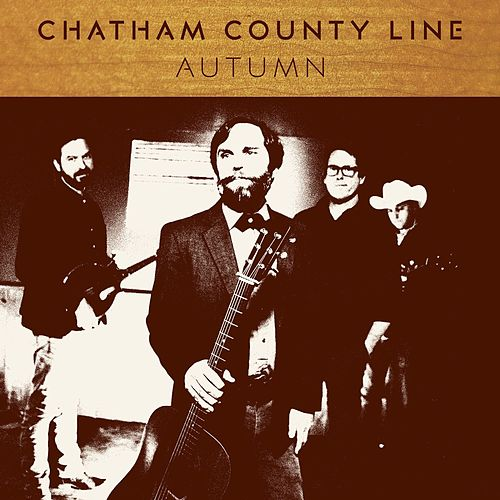 All That's Left by Chatham County Line