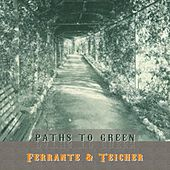 Path To Green von Ferrante and Teicher