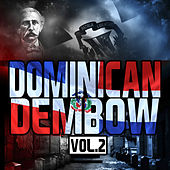 Dominican Dembow, Vol. 2 by Various Artists