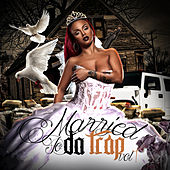 Married to da Trap, Vol. 1 von Various Artists