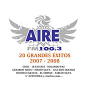Aire Fm 20 Grandes Exitos 2007-2008 by Various Artists
