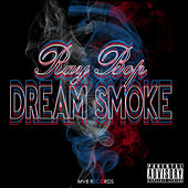 Dream Smoke - Single by Ray Bop