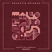 War of the Currents Remixes by Gramatik