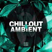 Chillout & Ambient, Vol.1 by Various Artists