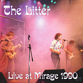 Live at the Mirage 1990 by The Litter