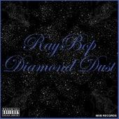 Diamond Dust - Single by Ray Bop