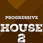 Progressive House, Vol. 2 by Various Artists