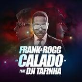 Calado (feat. Dji Tafinha) by frank