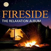 Fireside: The Relaxation Album by Various Artists