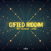 Gifted Riddim by Various Artists