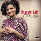 Praising God by Carlene Davis