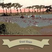 Work All Day von Grant Green