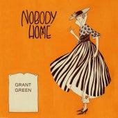 Nobody Home von Grant Green