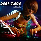 Deep Inside, Vol. 2 - Deep House Session by Various Artists