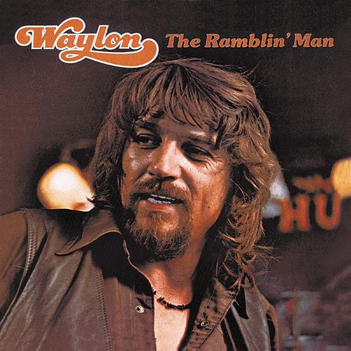 The Ramblin' Man by Waylon Jennings