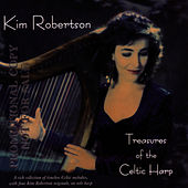 Treasures Of The Celtic Harp by Kim Robertson