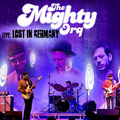 Live: Lost In Germany by The Mighty Orq