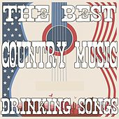 The Best Country Music Drinking Songs by Various Artists