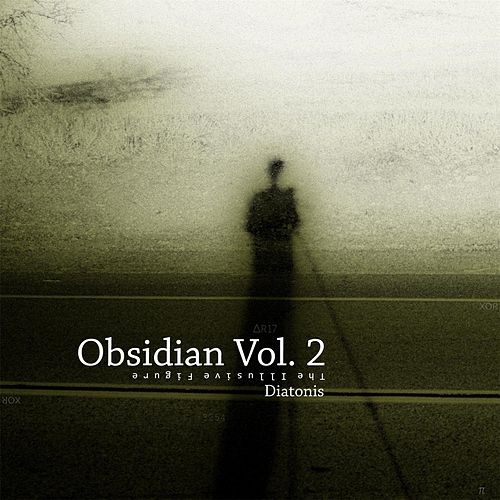 Obsidian, Vol. 2: The Illusive Figure by Diatonis