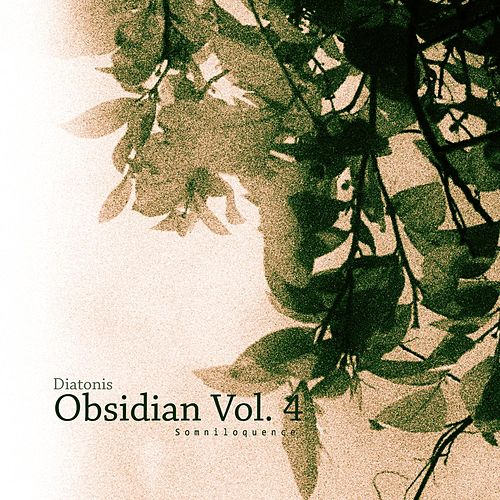 Obisidian: Somnioquence, Vol. 4 by Diatonis