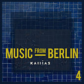 Music from Berlin, Vol. 4 by Various Artists