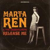 Release Me by Marta Ren