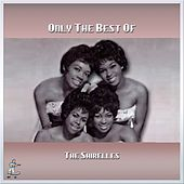 Only The Best of The Shirelles by The Shirelles