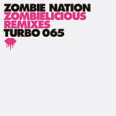 Zombielicious Remixes pt. 1 by Zombie Nation
