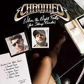 When The Night Falls - Remixed by Chromeo