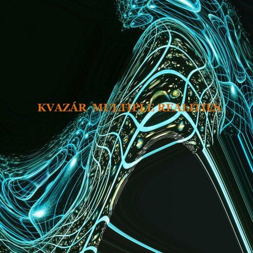 Multiple Realities - Single by Kvazar
