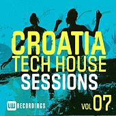 Croatia Tech House Sessions, Vol. 7 - EP by Various Artists