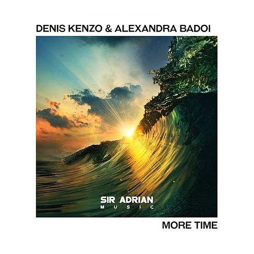 More Time by Denis Kenzo