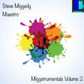 Miggstrumentals, Vol. 2 - EP by Steve 'Miggedy' Maestro