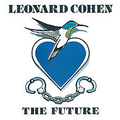 The Future by Leonard Cohen