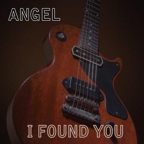 I Found You by Angel