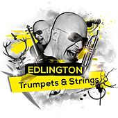 Trumpets & Strings (Remixes) by Edlington
