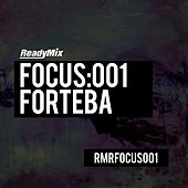 Focus:001 (Forteba) - EP by Various Artists