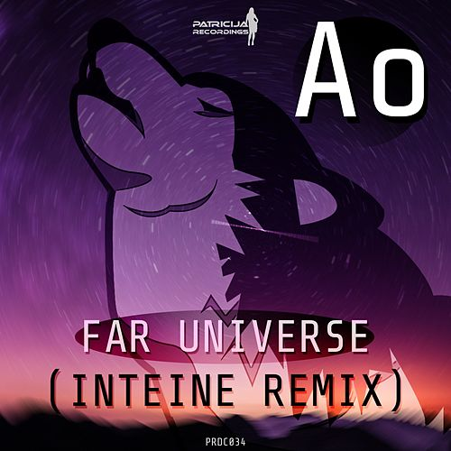 Far Universe (Inteine Remix) by AO