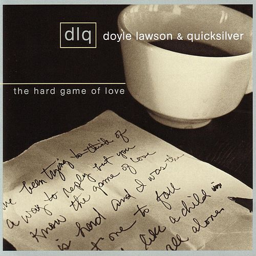Hard Game Of Love by Doyle Lawson