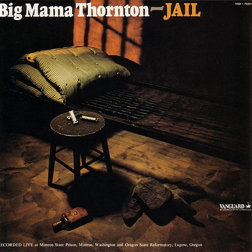 Jail by Big Mama Thornton