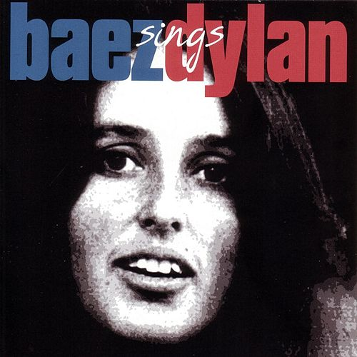 Baez Sings Dylan by Joan Baez