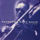 Live At Newport by Reverend Gary Davis