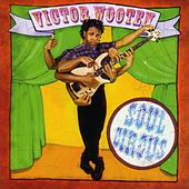 Soul Circus by Victor Wooten