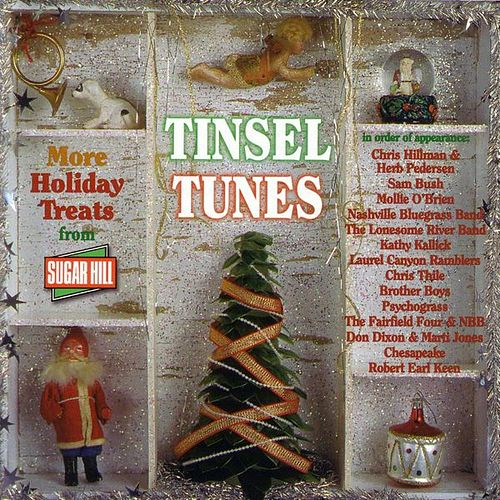 Tinsel Tunes - More Holiday Treats From Sugar Hill by Various Artists