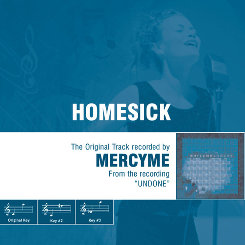 Homesick by MercyMe