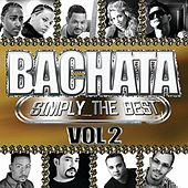 Bachata Simply The Best Vol.2 by Various Artists