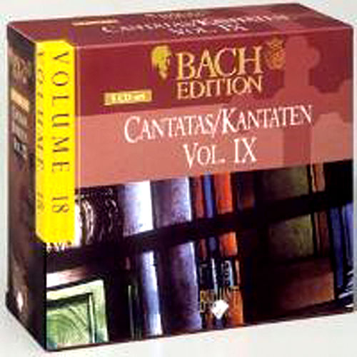 Bach Edition Vol. 18, Cantatas Vol. IX Part: 4 by Various Artists