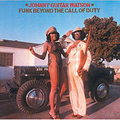 Funk Beyond The Call Of Duty by Johnny 'Guitar' Watson